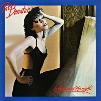 In The Heat Of The Night  - PAT BENATAR