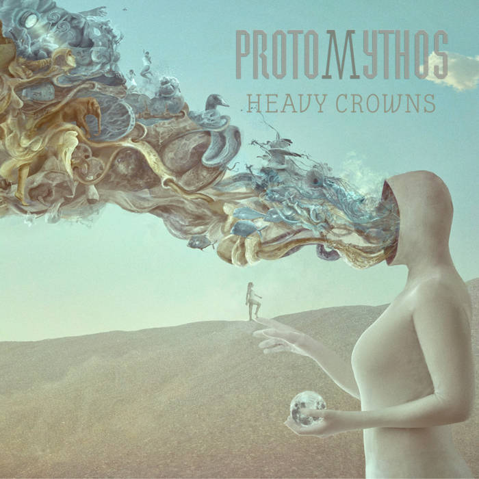 Heavy Crowns - PROTOMYTHOS
