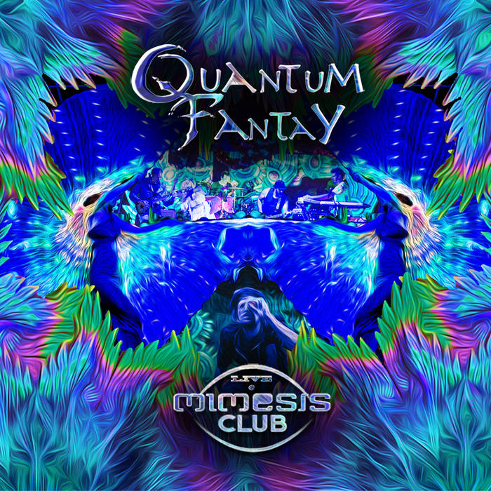 Live at Mimesis club (Barcelona)  - QUANTUM FANTAY