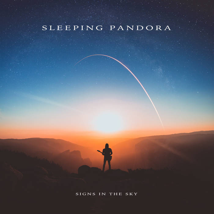 Signs in the Sky - SLEEPING PANDORA