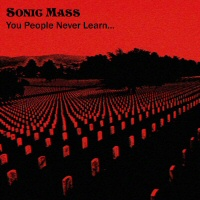 You people never learn - SONIC MASS
