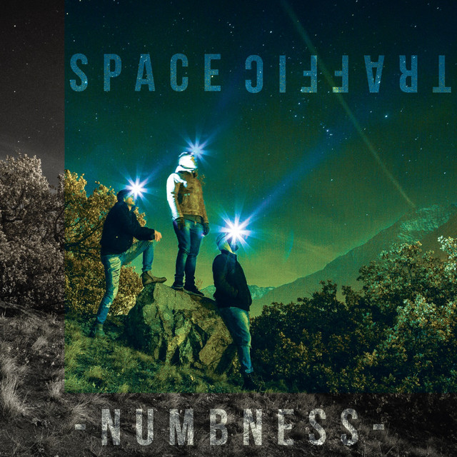 Numbness - SPACE TRAFFIC