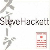 The Tokio Tapes  - STEVE HACKETT