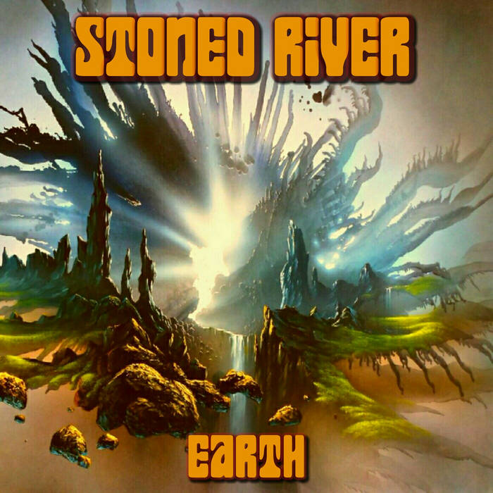 Earth - STONED RIVER