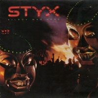 Killroy Was Here  - STYX