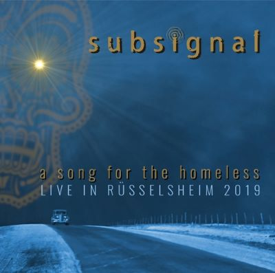 A Song for Homeless - SUBSIGNAL