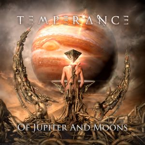 Of Jupiter and Moons - TEMPERANCE