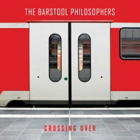 Crossing over - THE BARSTOLL PHILOSOPHERS
