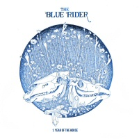 Year of the horse - THE BLUE RIDER