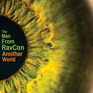 Another world - THE MAN FROM RAVCON