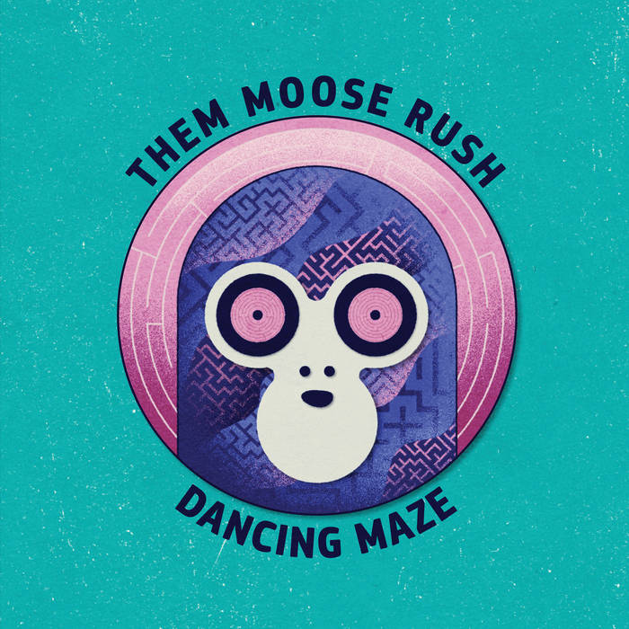 Dancing Maze - THEM MOOSE RUSH