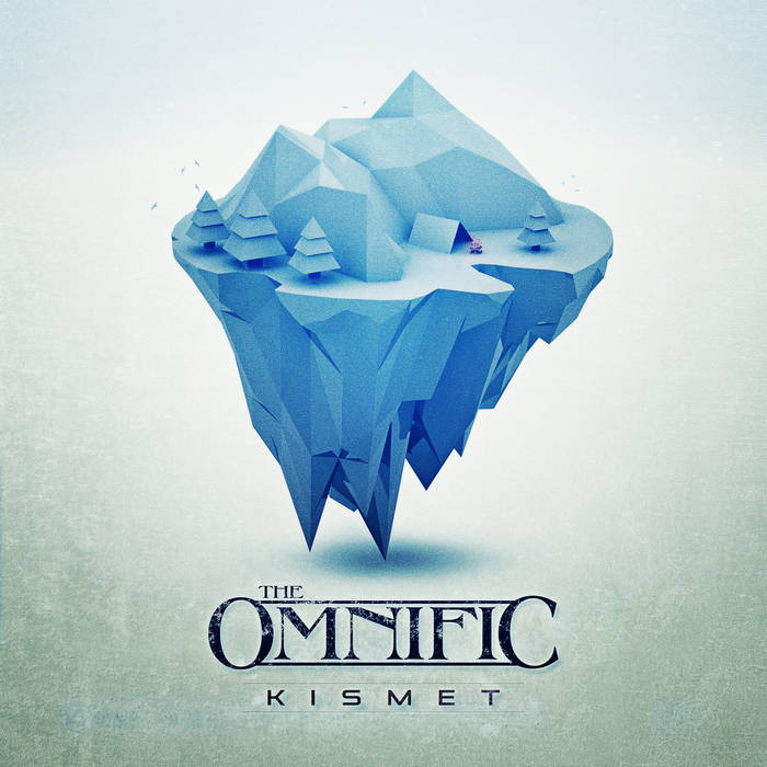Kismet - THE OMNIFIC