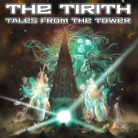 Tales from the tower - THE TIRITH