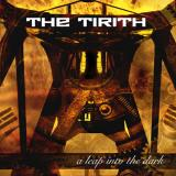 A Leap Into The Dark - THE TIRITH
