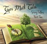 Story tellers part two - TIGER MOTH TALES