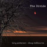 The Divide - TONY PATTERSON & DOUG MELBOURNE