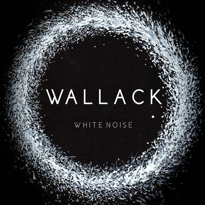 White noise - WALLACK