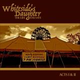 The Life You Save - WHITESIDE'S DAUGHTER