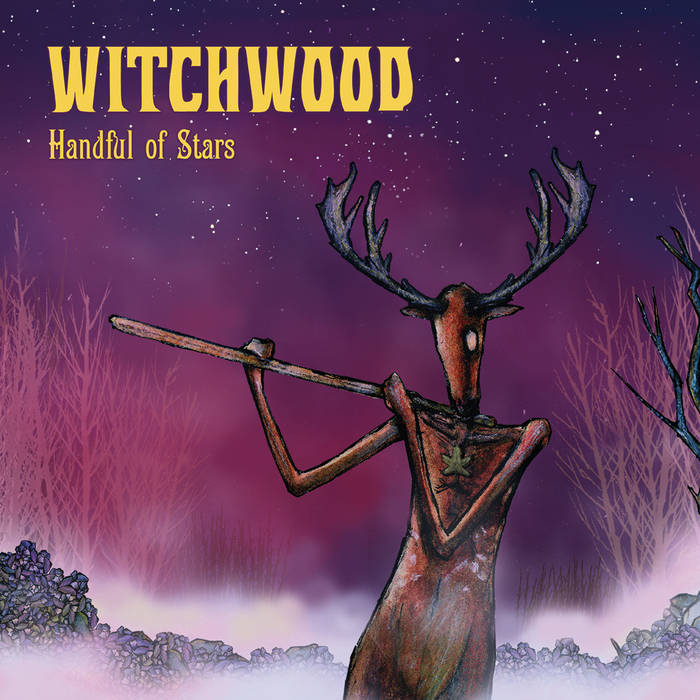 Handful of stars - WITCHWOOD